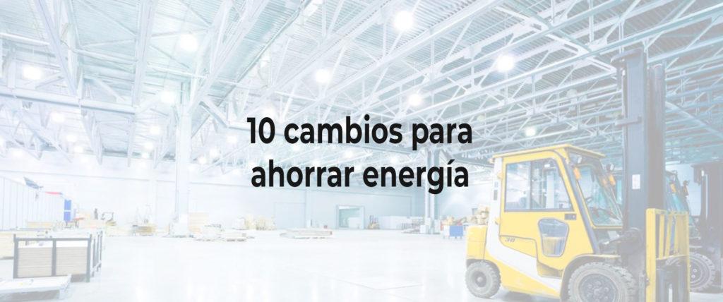 10-cambios-para-mejorar-el-ahorro-energético-en-casa-o-en-la-oficina