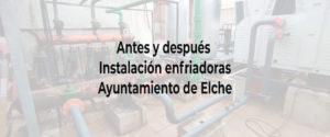 Antes y despues en instalación del Excmo. Ayuntamiento de Elche