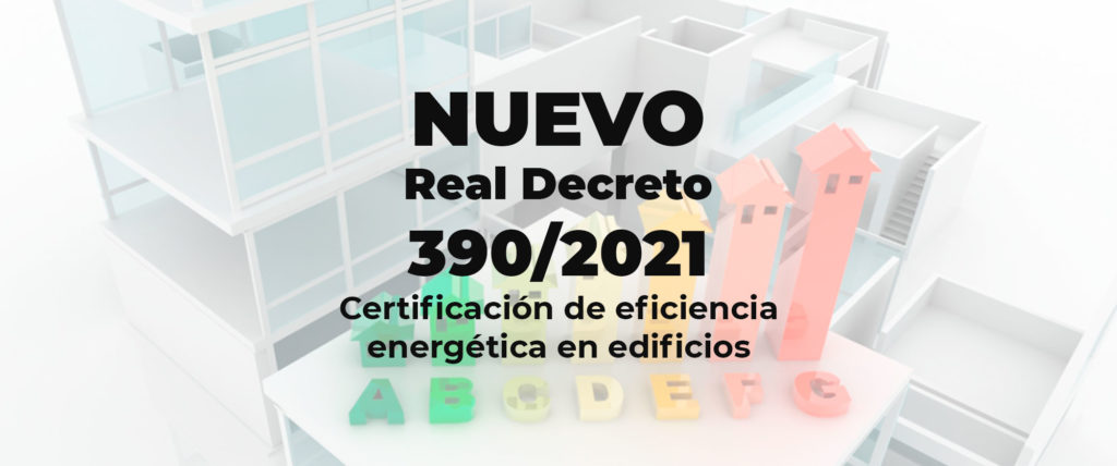 nuevo-real-decreto-390-2021
